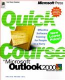 Quick Course in Microsoft Outlook 2000, Online Press, Inc. Staff, 0735610894