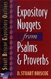 Expository Nuggets from Psalms and Proverbs, Briscoe, D. Stuart, 0801010896