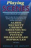 Playing Scenes, Gerald Lee Ratliff, 0916260895