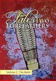 Tales of Two Forefathers, Sanaa J. Talibah, 1456880896