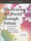 Discovering the World Through Debate, Nick Bibby, 1617700894