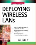 Deploying Wireless LANs, Held, Gilbert, 0071380892