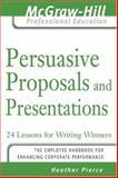 Persuasive Proposals and Presentations 9780071450898