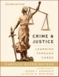 Crime and Justice 2nd Edition