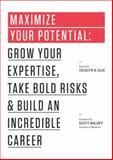 Maximize Your Potential, Jocelyn K. Glei, 1477800891