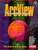 ArcView Exercise Book, Hohl, Pat and Mayo, Brad, 1566900891