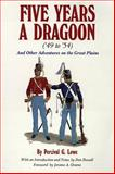 Five Years a Dragoon ('49 to '54), Percival G. Lowe, 0806110899