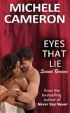 Eyes That Lie, Michele Cameron, 0988950901