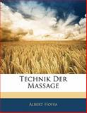 Technik Der Massage, Albert Hoffa, 1141750902