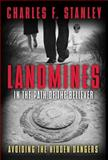 Landmines in the Path of the Believer, Charles F. Stanley, 1400200903