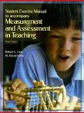 Student Exercise Manual to Accompany Measurement and Assessment in Teaching Ninth Edition, Robert L. Linn and M. David Miller, 0131700901