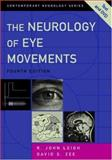 The Neurology of Eye Movements, Leigh, R. John and Zee, David S., 0195300904