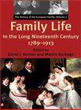 Family Life in the Long Nineteenth Century, 1789-1913 9780300090901