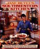 Jane Butel's Southwestern Kitchen, Jane Butel, 1557880905