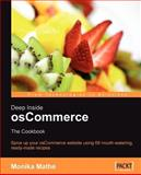 Deep Inside OsCommerce : The Cookbook, Mathé, Monika, 1847190901