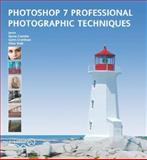Photoshop 7 Professional Photographic Techniques, Costello, Nyree and Aronoff, Janee, 190345090X