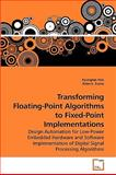 Transforming Floating-Point Algorithms to Fixed-Point Implementations, Kyungtae Han, 3639160908