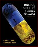 Drugs, Society, and Human Behavior, Hart, Carl L. and Ksir, Charles J., 0073380903