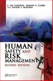 Human Safety and Risk Management, Glendon, A. Ian and Clarke, Sharon G., 0849330904