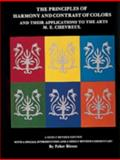 Principles of Harmony and Contrast of Colors and Their Applications to the Arts, M. E. Chevreul, 0887400906