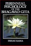 Perennial Psychology of the Bhagavad Gita, Swami Rama, 0893890901