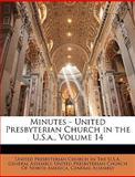 Minutes - United Presbyterian Church in the U.S.a., United Presbyterian Church in the U. S., 1147150907