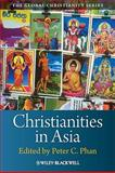 Christianities in Asia, , 140516090X