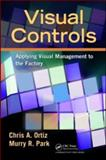 Visual Controls, Chris A. Ortiz and Murry Park, 1439820902