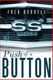 Push of a Button, Fred Horrell, 1462730906