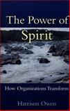 Power of Spirit, Harrison Owen, 1576750906