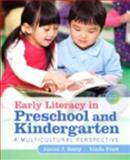 Early Literacy in Preschool and Kindergarten : A Multicultural Perspective, Loose-Leaf Version with Pearson EText -- Access Card Package, Beaty, Janice J. and Pratt, Linda, 013383090X