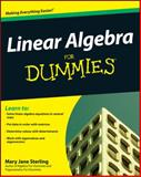 Linear Algebra for Dummies, Mary Jane Sterling, 0470430907