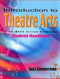 Introduction to Theatre Arts, Suzi Zimmerman, 1566080908