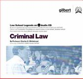 Criminal Law, 2005 ed. (Law School Legends Audio Series), Whitebread, Charles H., II, 0314160906