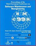 Software Maintenance and Reengineering : Proceedings. European Conference on Software Maintenance and Reengineering (3rd: 1999: University of Amsterdam, the Netherlands), Institute of Electrical and Electronics Engineers, Inc. Staff, 0769500900