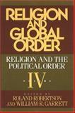 Religion and the Global Order, William Garrett, 0892260904