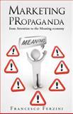 Marketing PRopaganda, Francesco Ferzini, 1478340908