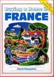 Buying a Home in France, David Hampshire, 1901130908