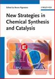 New Strategies in Chemical Synthesis and Catalysis, , 3527330909