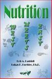 Nutrition, Lukas K. Buehler and Bob A. Rashidi, 1553950909