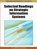 Selected Readings on Strategic Information Systems, M. Gordon Hunter, 1605660906