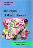 The Shaping of Musical Elements Workbook, Russell, Armand, 0028720903