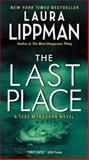 Last Place, Laura Lippman, 0062070908