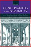 Conceivability and Possibility, Gendler, Tamar Szabo and Hawthorne, John, 0198250908