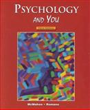 Psychology and You, McMahon, Judith W. and Romano, Tony, 0314140905
