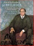 Gurre-Lieder for Soloists, Chorus and Orchestra, Arnold Schoenberg, 0486410900