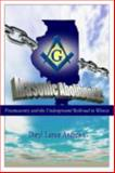 Masonic Abolitionists : Freemasonry and the Underground Railroad in Illinois, Andrews, Daryl, 0983560900