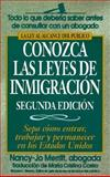 Conozca las Leyes de Immigracion (Understanding Immigration Law), Nancy-Jo Merritt, 1564140903
