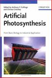 Artificial Photosynthesis : From Basic Biology to Industrial Application, , 3527310908
