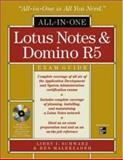 Lotus Notes and Domino R5 All-in-One Exam Guide, Ingrassia Schwarz, Libby, 007135090X